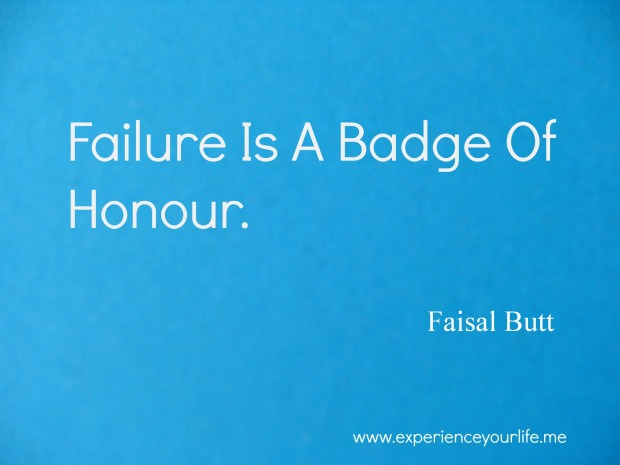 Do You Feel Failure Is A Badge Of Honour?